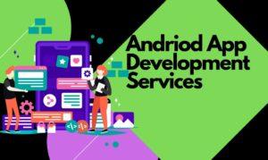 android app development in coimbatore